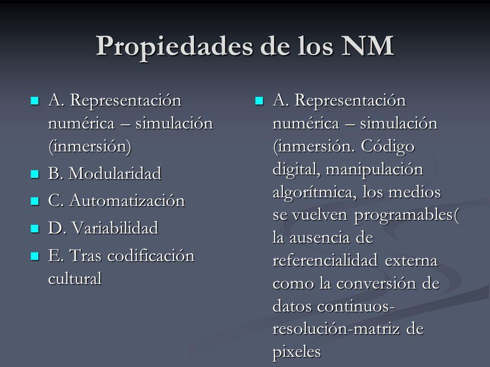 B.el objeto de los NM presenta una estructura modular ( como un fractal, como la WWW B.