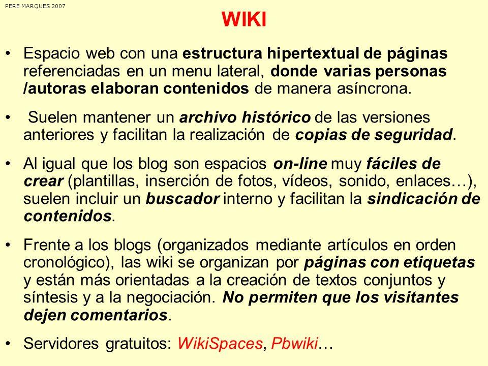 MODELOS DIDÁCTICOS: BLOGS Y WIKIS (1) Blog o wiki docente, donde el profesorado almacena y ordena materiales e informaciones de interés para su trabajo : –Programa de las asignaturas que imparte.