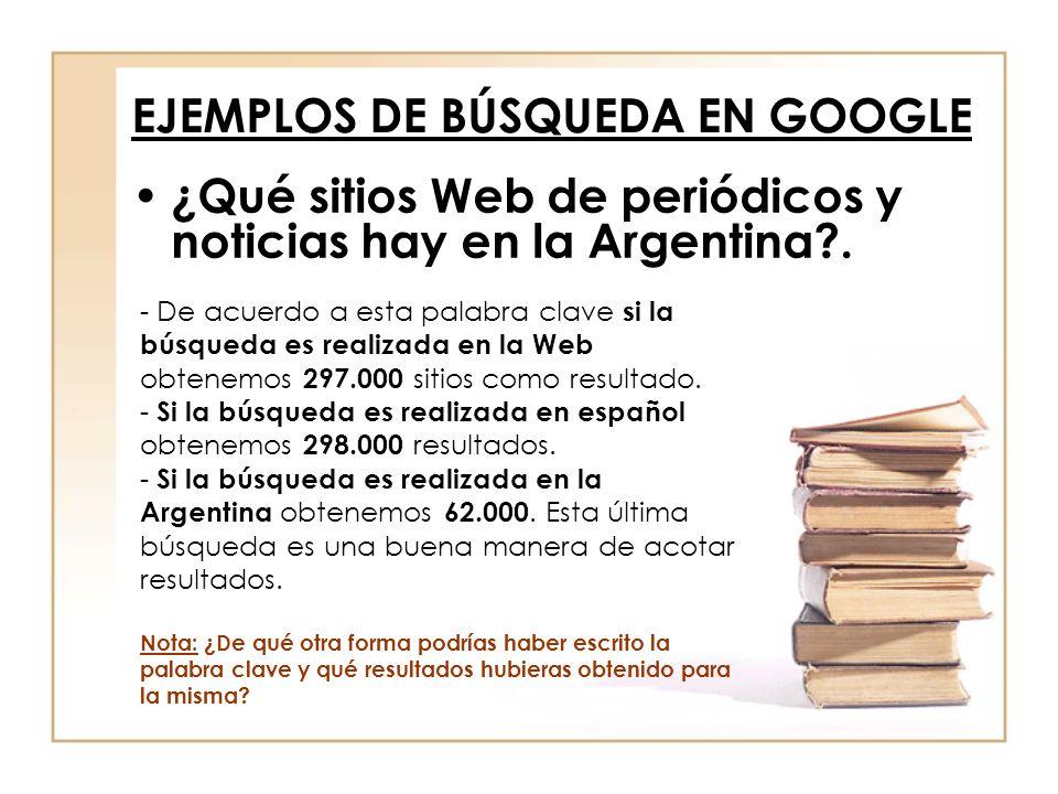 ¿Qué sitios Web de periódicos y noticias hay en la Argentina?. - De acuerdo a esta palabra clave si la búsqueda es realizada en la Web obtenemos 297.0