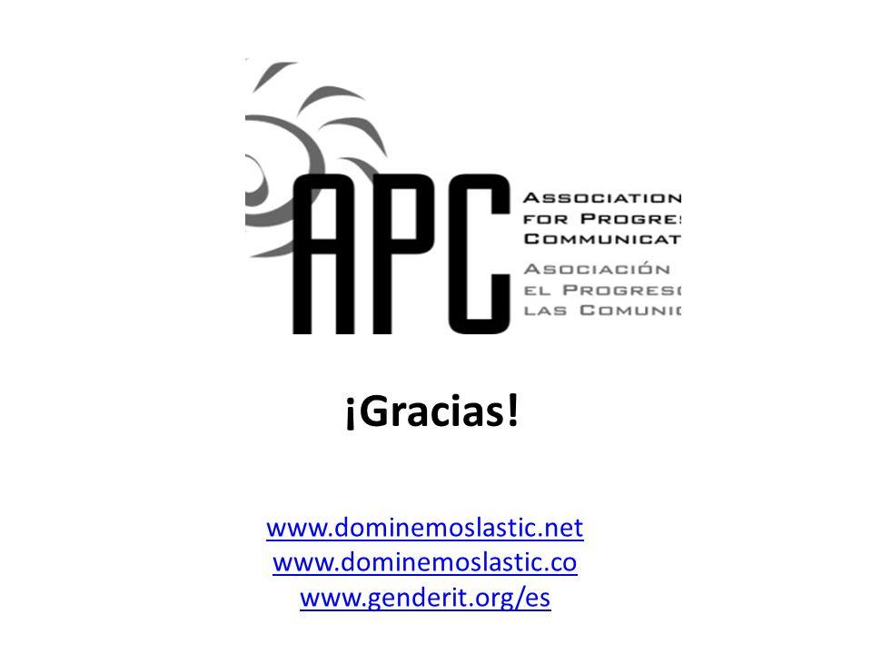 ¡Gracias! www.dominemoslastic.net www.dominemoslastic.co www.genderit.org/es