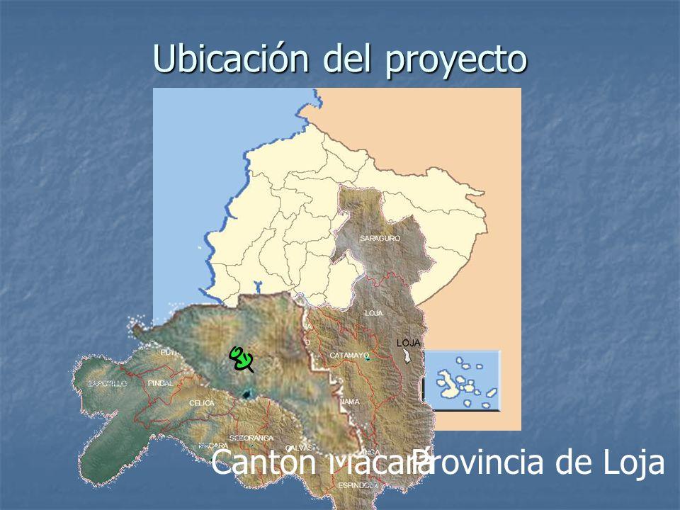 Ubicación del proyecto Provincia de LojaCantón Macará