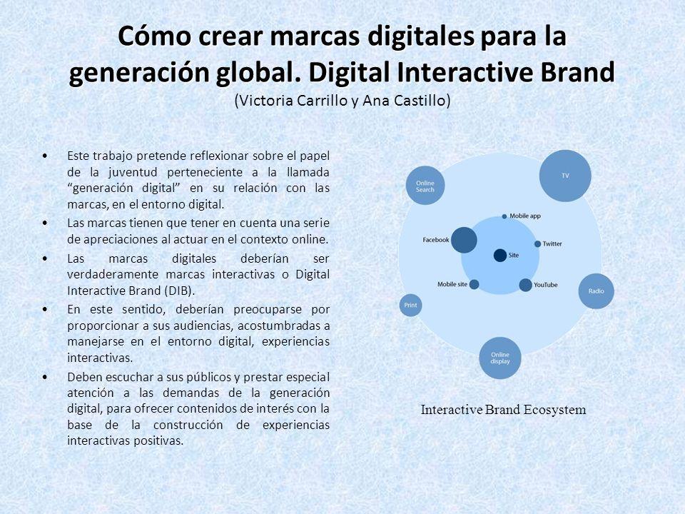 Cómo crear marcas digitales para la generación global.