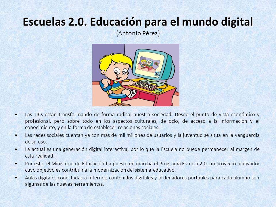 Escuelas 2.0.Educación para el mundo digital Escuelas 2.0.