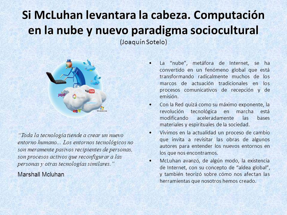 Si McLuhan levantara la cabeza.
