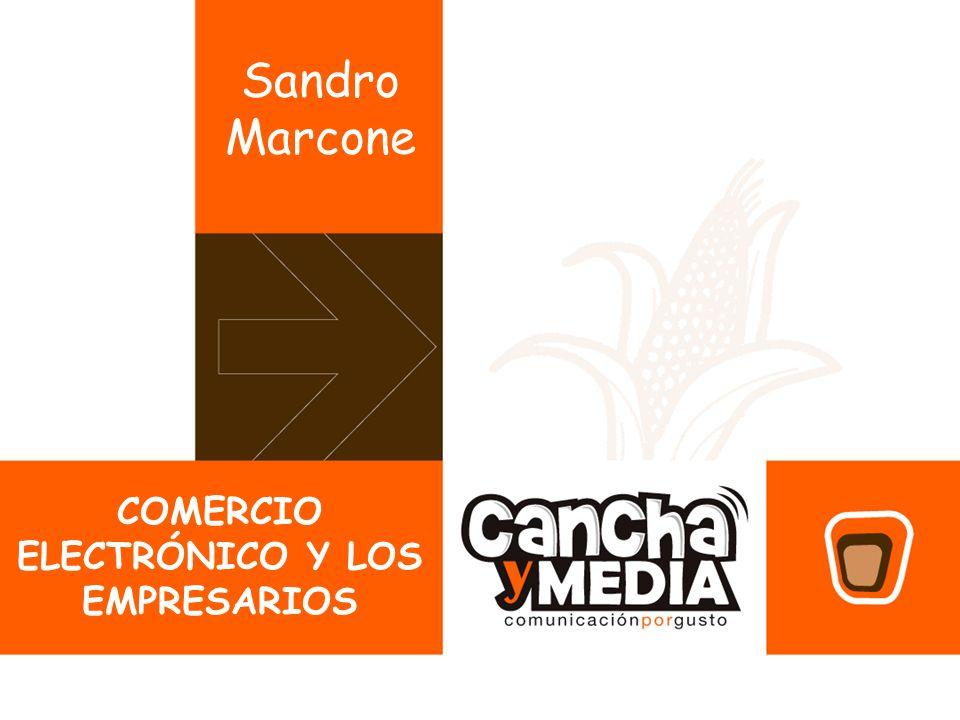 COMERCIO ELECTRÓNICO Y LOS EMPRESARIOS Sandro Marcone