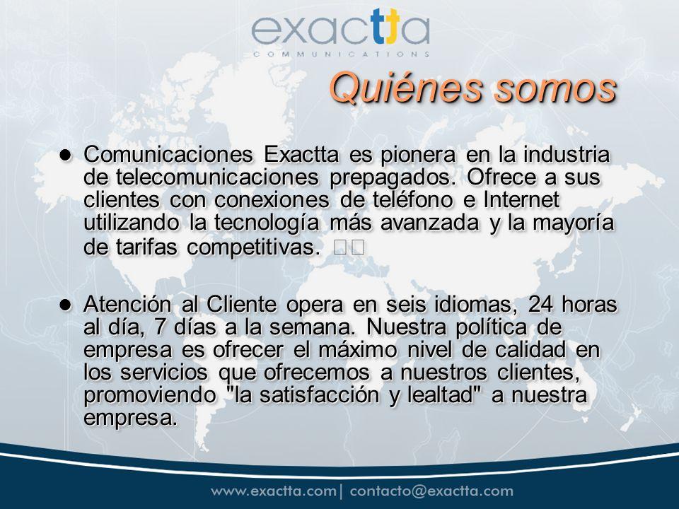 Quiénes somos Comunicaciones Exactta es pionera en la industria de telecomunicaciones prepagados.