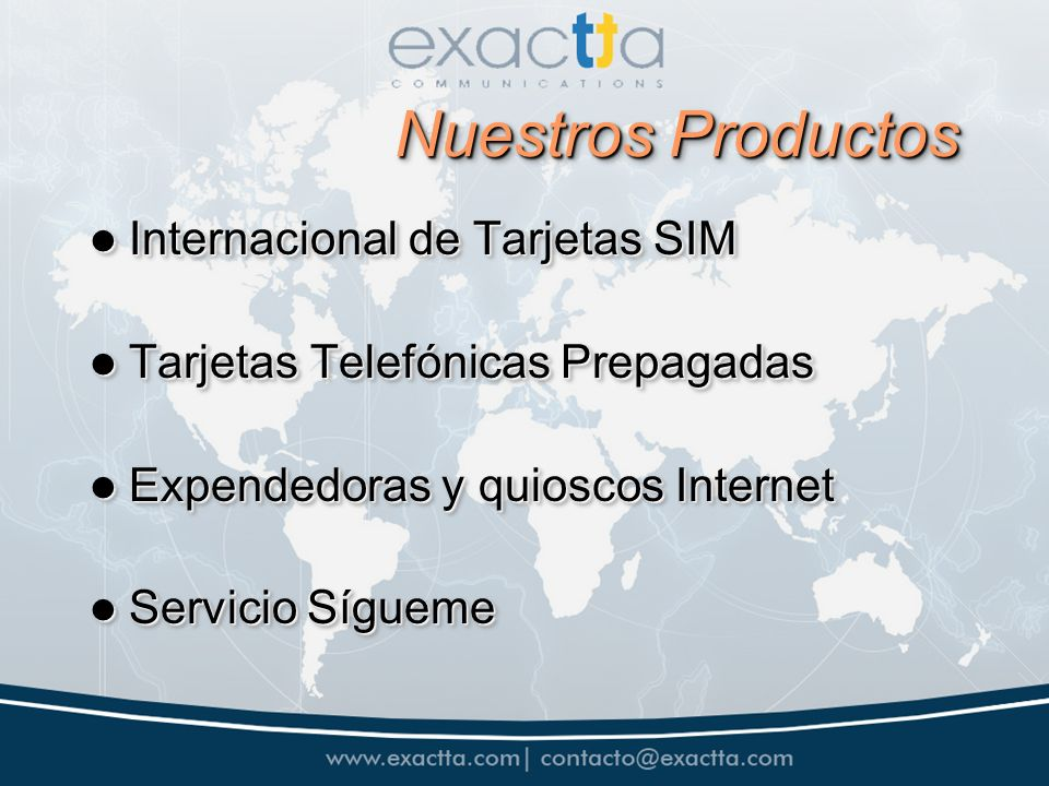 Nuestros Productos Internacional de Tarjetas SIM Internacional de Tarjetas SIM Tarjetas Telefónicas Prepagadas Tarjetas Telefónicas Prepagadas Expende