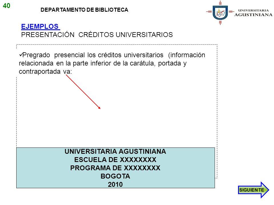 EJEMPLOS PRESENTACIÓN CRÉDITOS UNIVERSITARIOS Pregrado presencial los créditos universitarios (información relacionada en la parte inferior de la cará