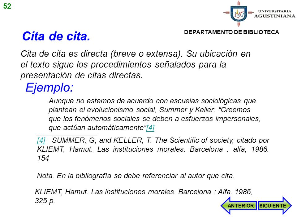 _______________ [4][4] SUMMER, G, and KELLER, T. The Scientific of society, citado por KLIEMT, Hamut. Las instituciones morales. Barcelona : alfa, 198
