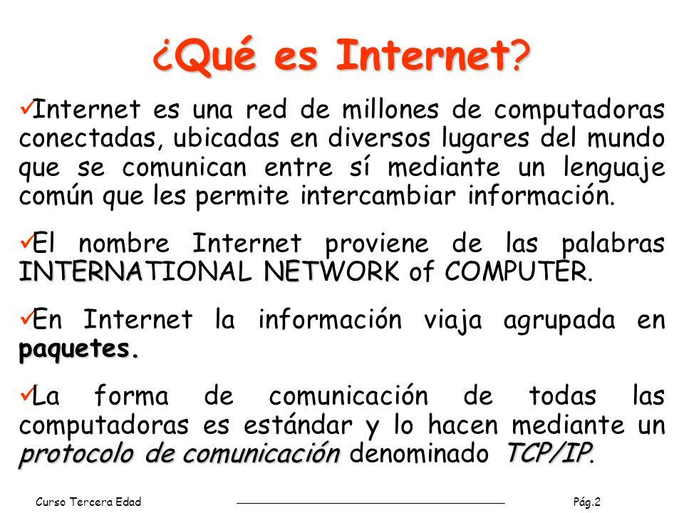 Curso Tercera Edad Pág.2 ¿Qué es Internet.