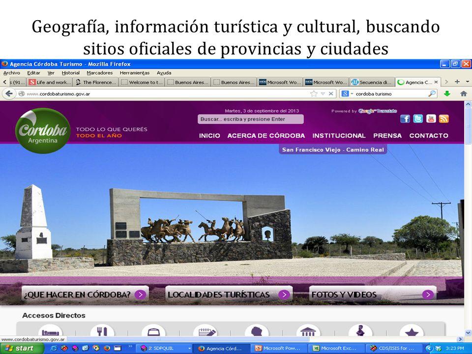 Geografía, información turística y cultural, buscando sitios oficiales de provincias y ciudades