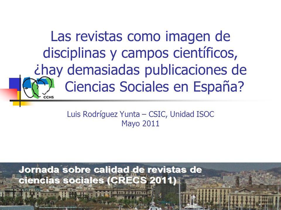 Las revistas como imagen de disciplinas y campos científicos, ¿hay demasiadas publicaciones de Ciencias Sociales en España.