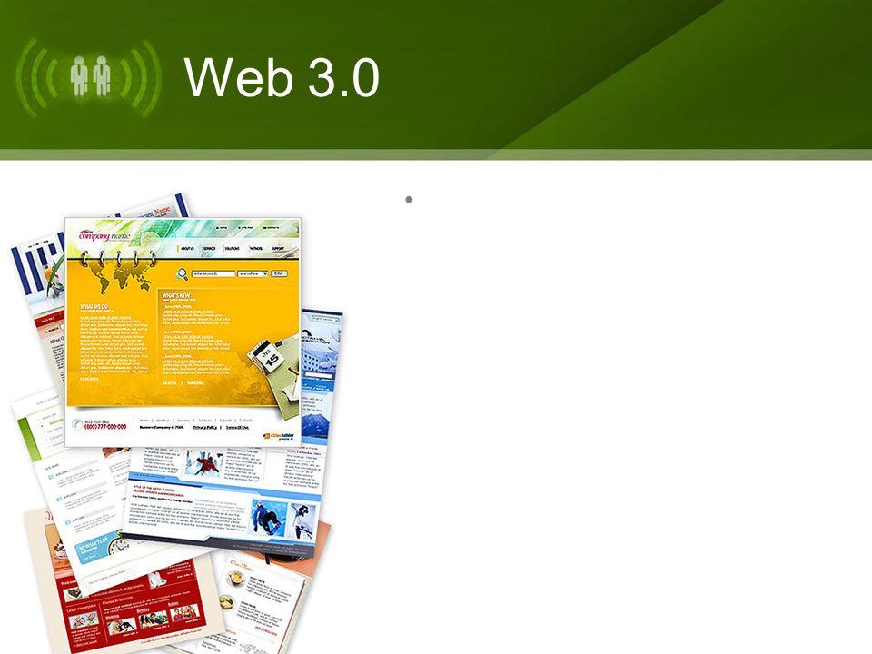 Web 3.0 W e b 1. 0 e s u n a r e d q u e p e r m i t e l e e r. W e b 2. 0 e s u n a e x t e n s i ó n, q u e p e r m i t e l e e r y e s c r i b i r,