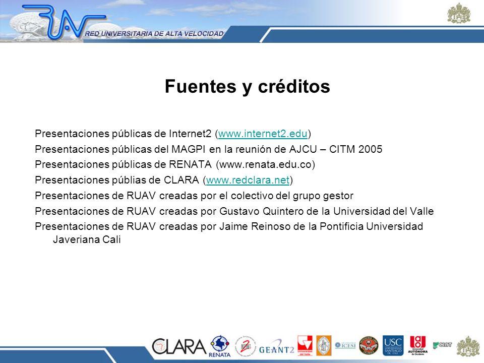 Fuentes y créditos Presentaciones públicas de Internet2 (www.internet2.edu)www.internet2.edu Presentaciones públicas del MAGPI en la reunión de AJCU –