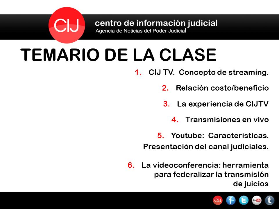 TEMARIO DE LA CLASE 1.CIJ TV. Concepto de streaming.