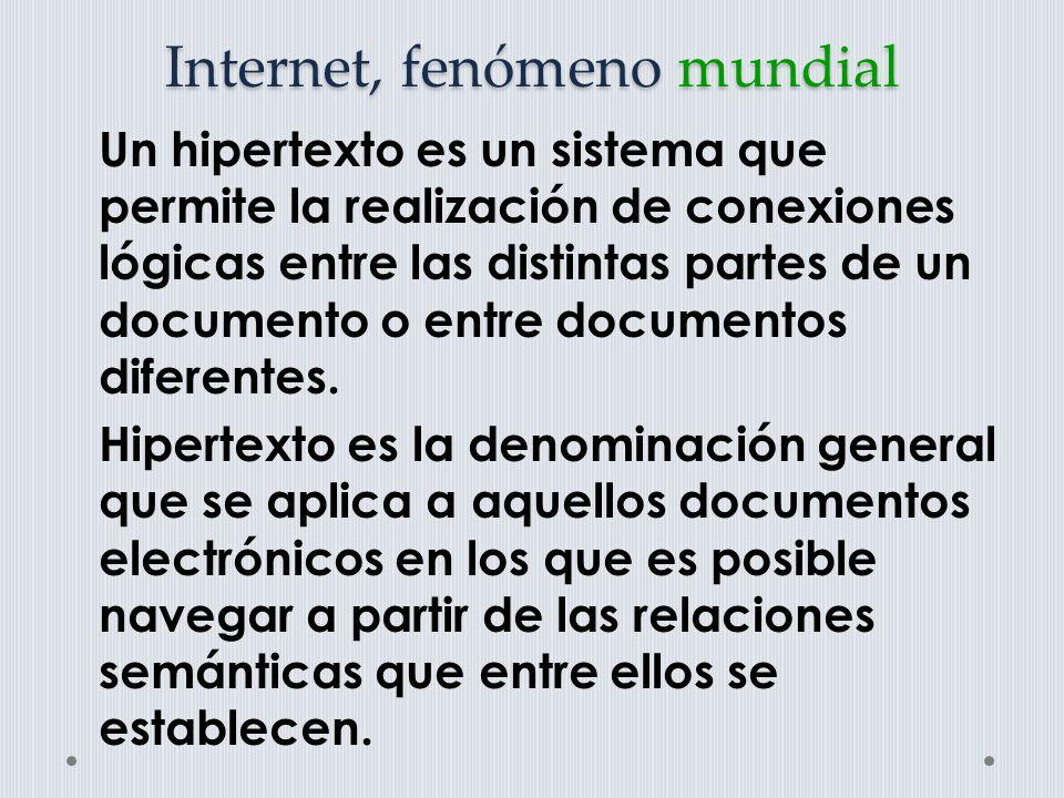 Internet, fenómeno mundial Hipermedia es una extensión del hipertexto, una generalización de este concepto.