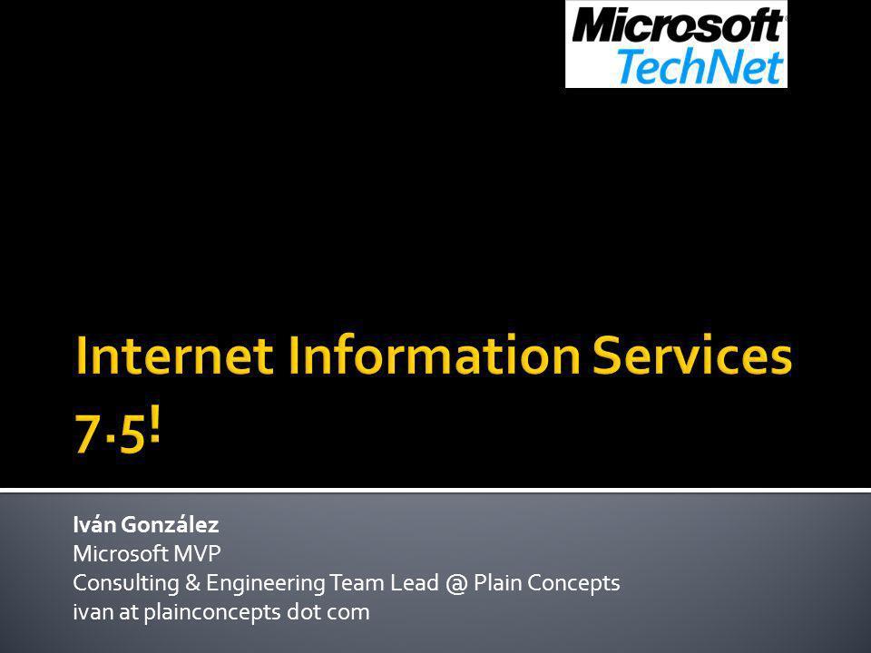 Iván González Microsoft MVP Consulting & Engineering Team Lead @ Plain Concepts ivan at plainconcepts dot com