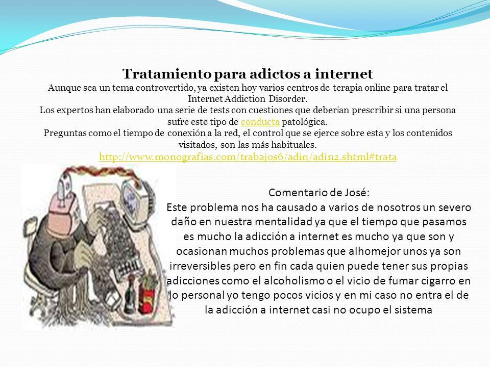 Adicción a Internet En general, definimos una adicción como una actitud o conducta generada como consecuencia de una dependencia.