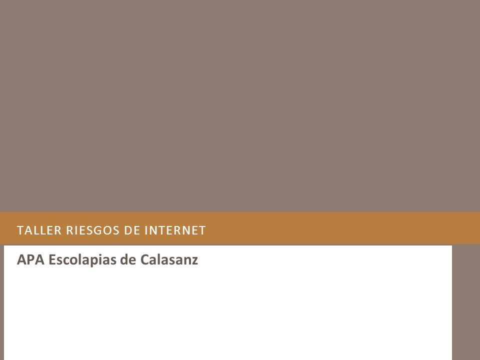 TALLER RIESGOS DE INTERNET APA Escolapias de Calasanz