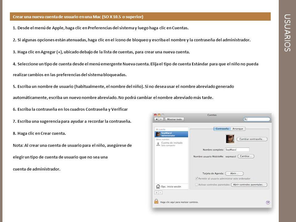 USUARIOS Crear una nueva cuenta de usuario en una Mac (SO X 10.5 o superior) 1.