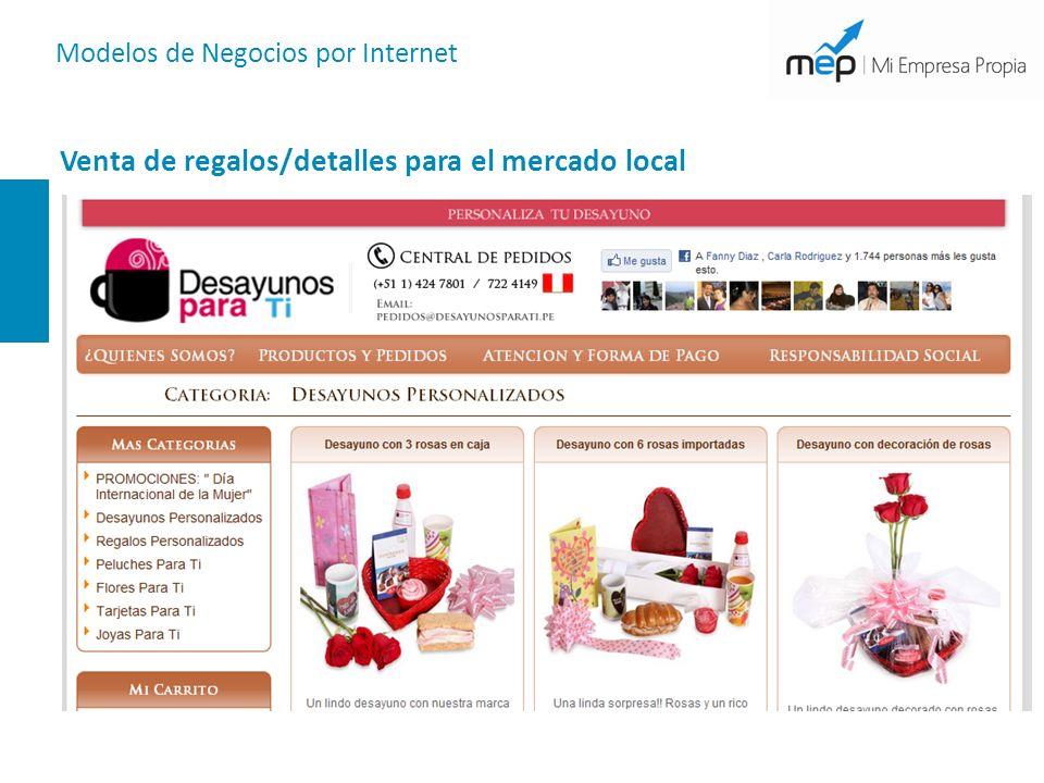 Modelos de Negocios por Internet Venta de regalos/detalles para el mercado local