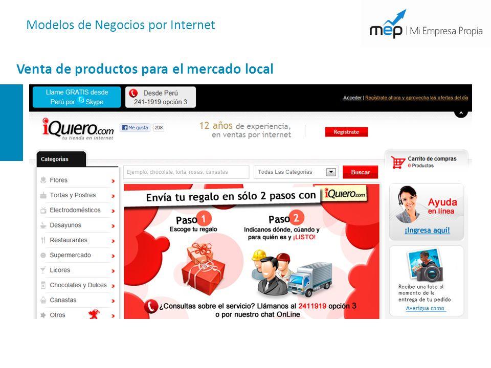 Modelos de Negocios por Internet Venta de productos para el mercado local