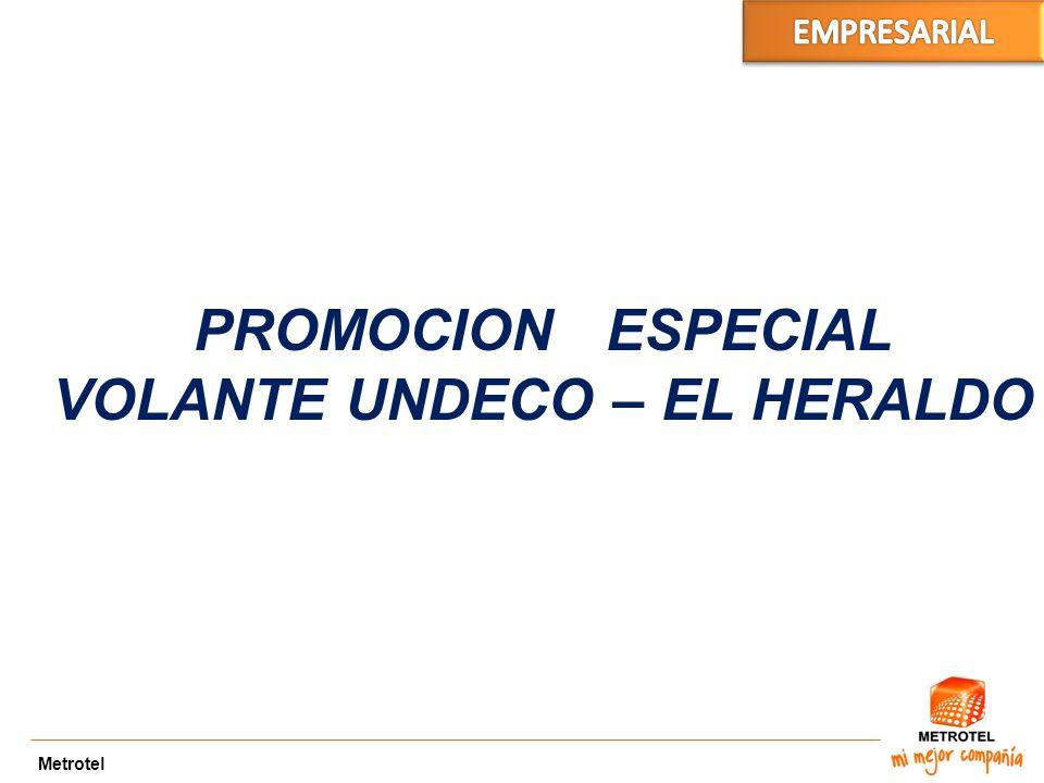BA X PAR Metrotel PROMOCION ESPECIAL VOLANTE UNDECO – EL HERALDO