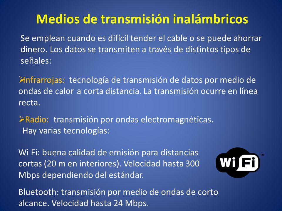 Medios de transmisión inalámbricos Infrarrojas: tecnología de transmisión de datos por medio de ondas de calor a corta distancia. La transmisión ocurr