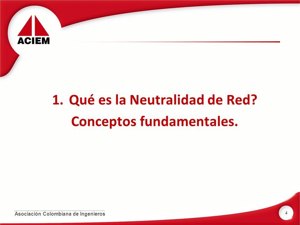 Qué es neutralidad de Red .