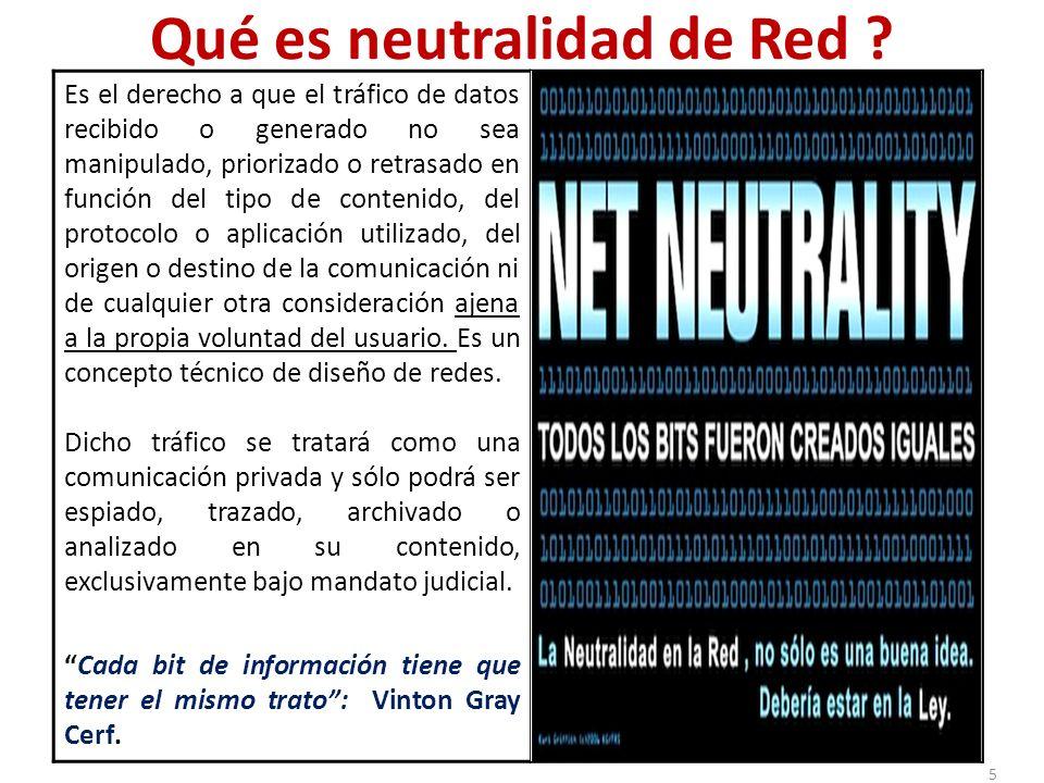 UNION EUROPEA La Comisión Europea finalizó una consulta pública en diciembre de 2010 sobre Neutralidad de Red, enviando un informe al Parlamento Europeo (aún no se ha tomado una decisión oficial).