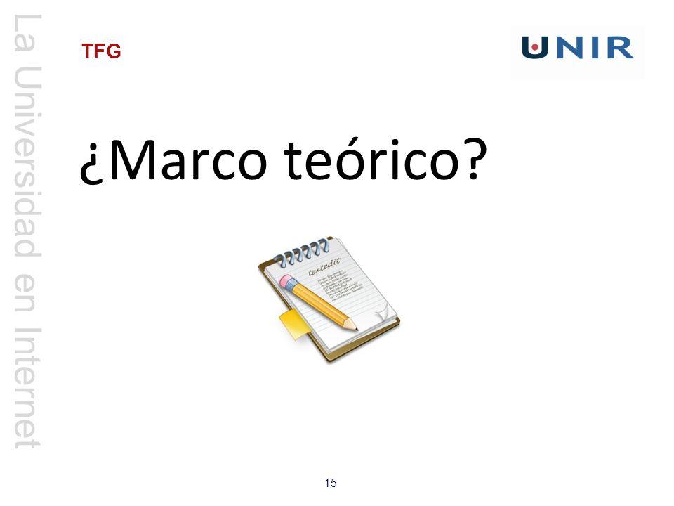 La Universidad en Internet 15 TFG ¿Marco teórico?