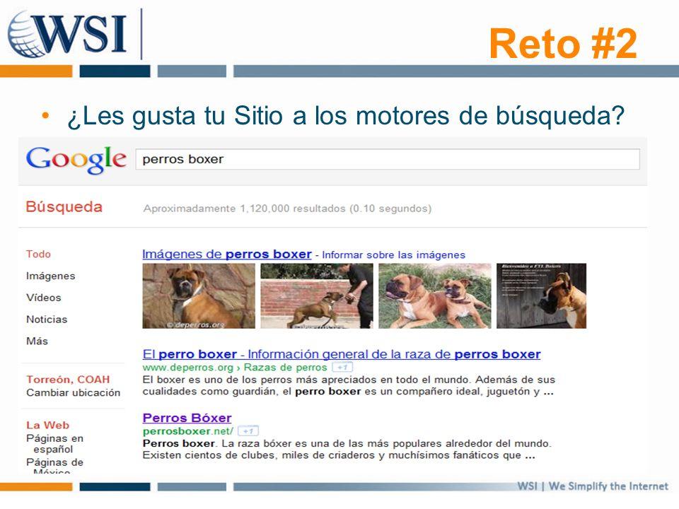 Reto #2 ¿Les gusta tu Sitio a los motores de búsqueda?