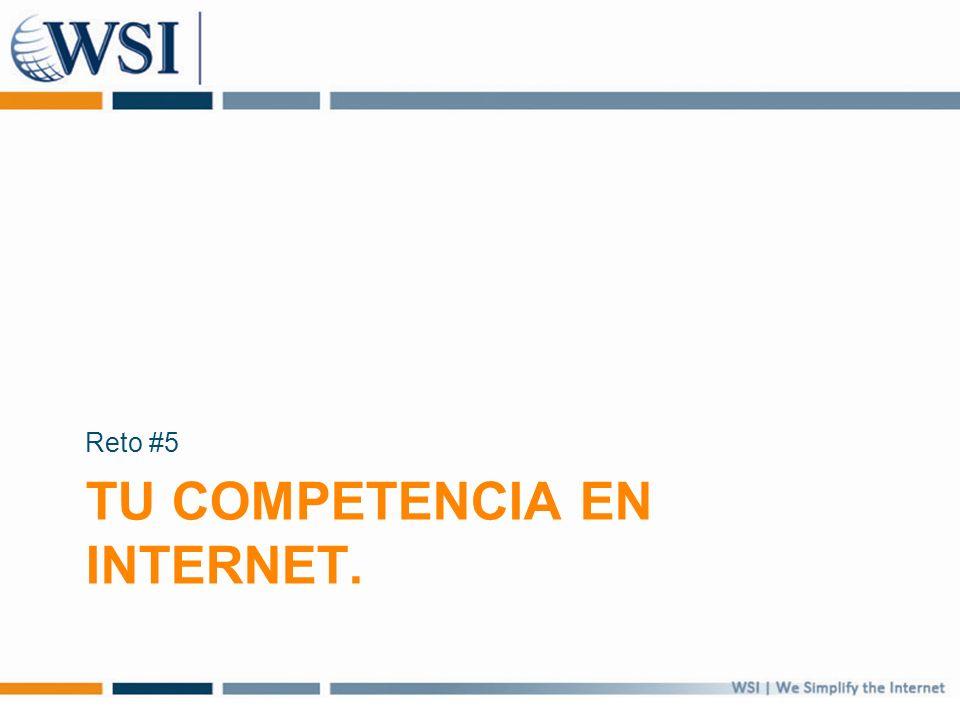 TU COMPETENCIA EN INTERNET. Reto #5
