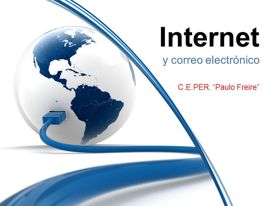 Internet y correo electrónico C.E.PER. Paulo Freire
