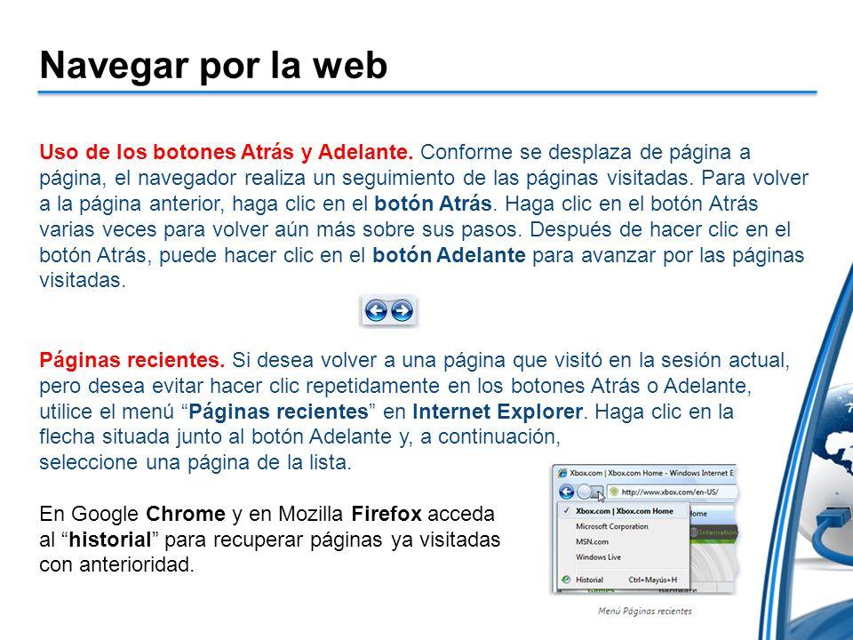 Navegar por la web Uso de los botones Atrás y Adelante.