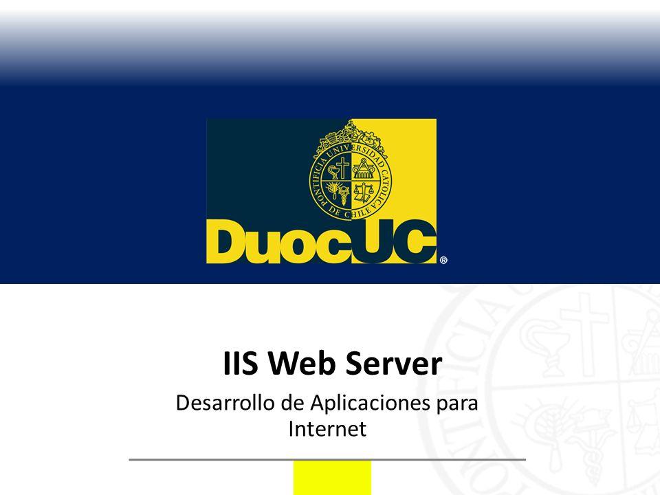 IIS Web Server Desarrollo de Aplicaciones para Internet