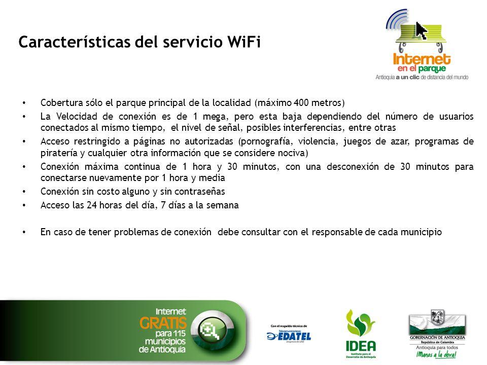 Características del servicio WiFi Cobertura sólo el parque principal de la localidad (máximo 400 metros) La Velocidad de conexión es de 1 mega, pero e