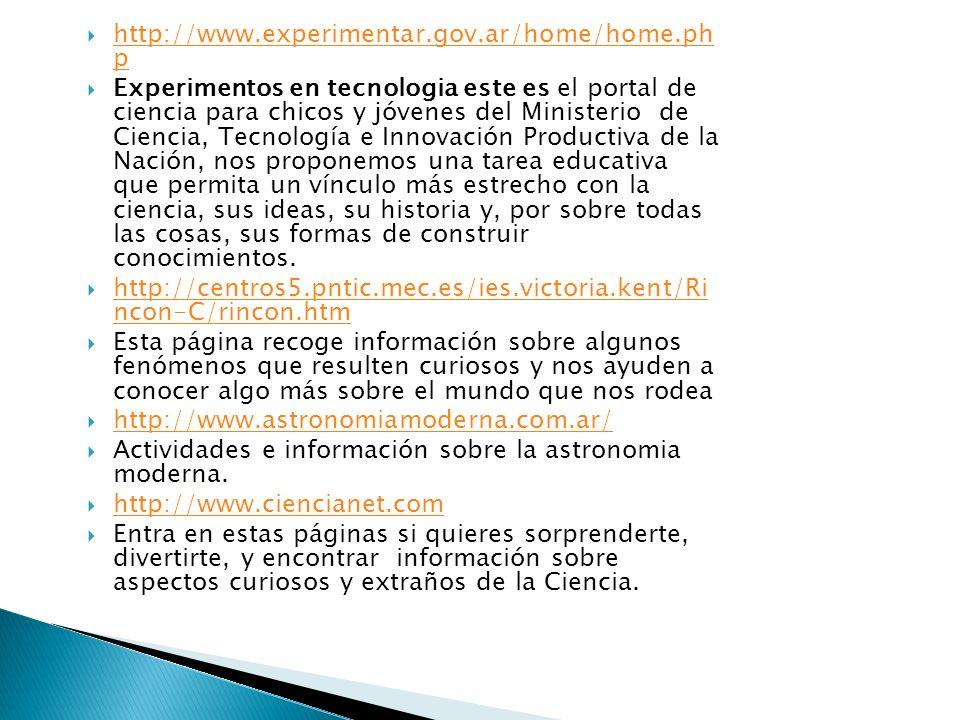 http://www.cientec.or.cr/index.shtml Este sitio está diseñado para facilitar el acceso a información relevante, y el aprendizaje de la matemática, las ciencias y la tecnología, con una perspectiva de equidad de género.