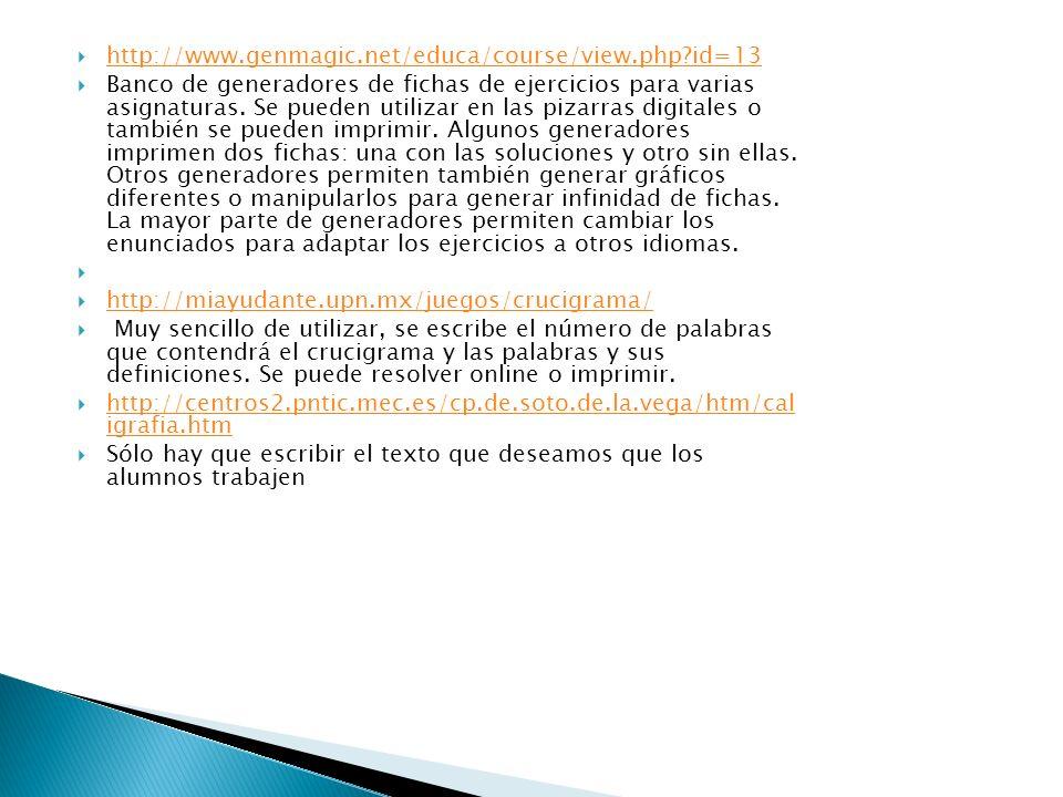 http://www.genmagic.org/lengua3/tc l1c.swf http://www.genmagic.org/lengua3/tc l1c.swf para formar oraciones GRAMATICA http://www.ver- taal.com/gramatica.htm http://www.ver- taal.com/gramatica.htm http://www.educa.jcyl.es/educacyl/c m/gallery/Recursos%20Infinity/aplicac iones/lengua/popup_fullscreen.htm http://www.educa.jcyl.es/educacyl/c m/gallery/Recursos%20Infinity/aplicac iones/lengua/popup_fullscreen.htm Excelente para la introducción de la gramática.(incluido el inicio de la presentación)