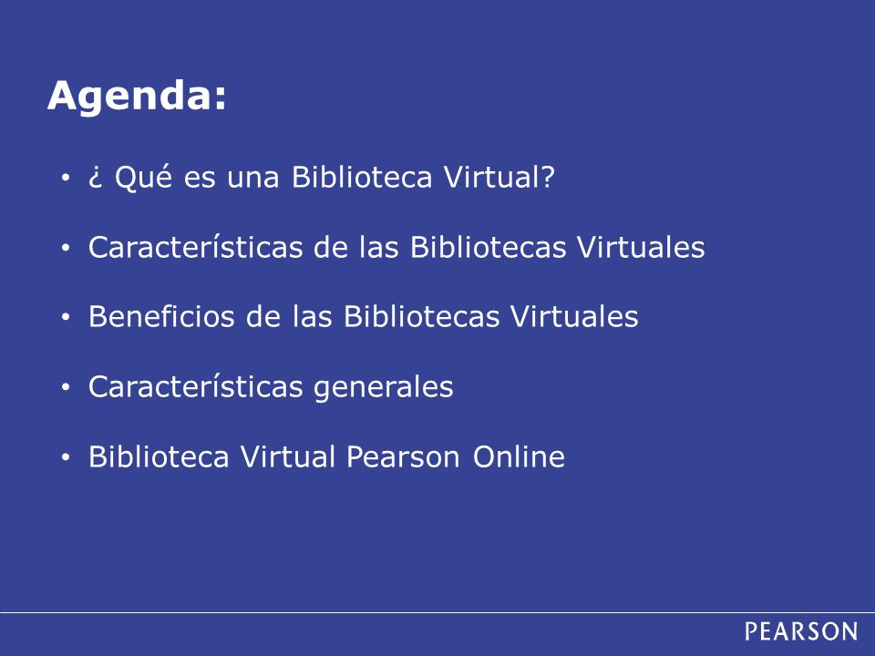 Agenda: ¿ Qué es una Biblioteca Virtual? Características de las Bibliotecas Virtuales Beneficios de las Bibliotecas Virtuales Características generale
