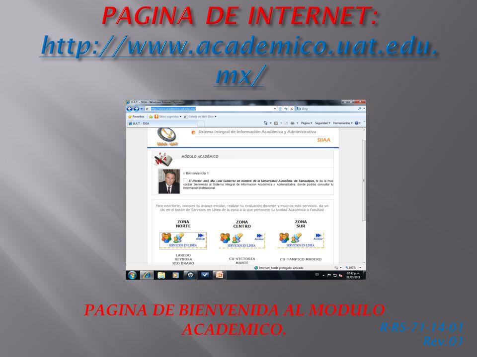 PAGINA DE BIENVENIDA AL MODULO ACADEMICO. R-RS-71-14-01 Rev.01
