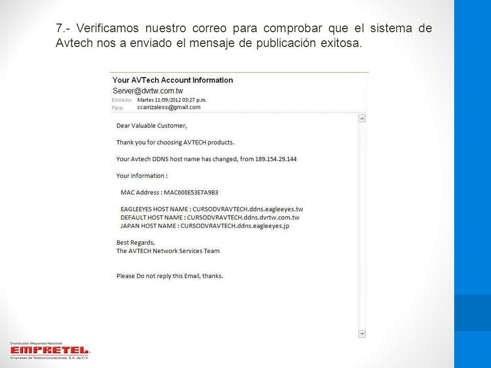 7.- Verificamos nuestro correo para comprobar que el sistema de Avtech nos a enviado el mensaje de publicación exitosa.