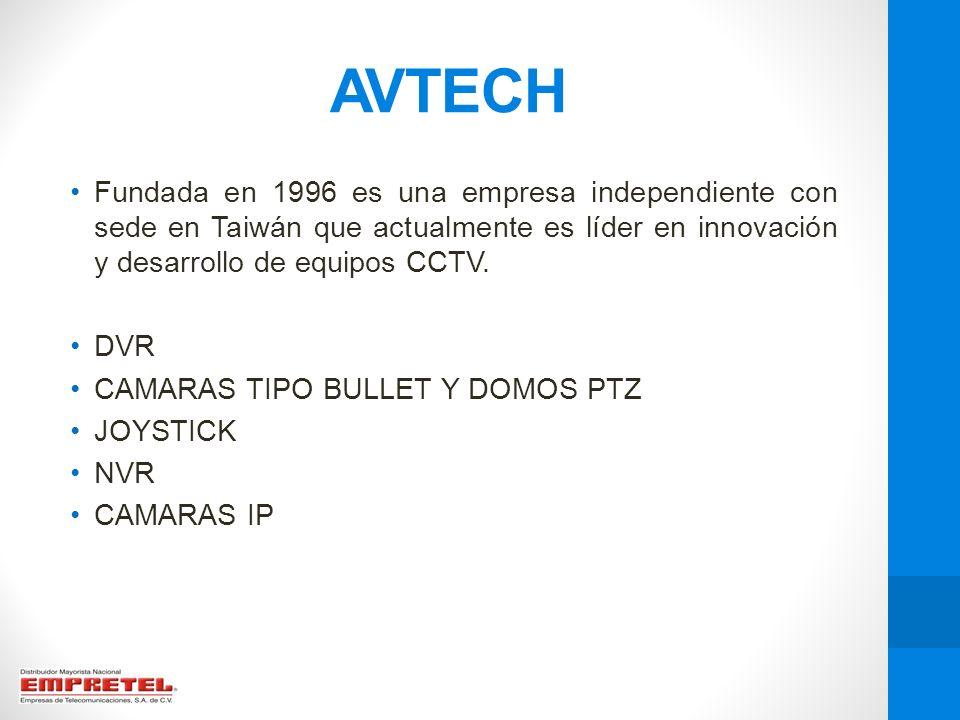 AVTECH Fundada en 1996 es una empresa independiente con sede en Taiwán que actualmente es líder en innovación y desarrollo de equipos CCTV. DVR CAMARA
