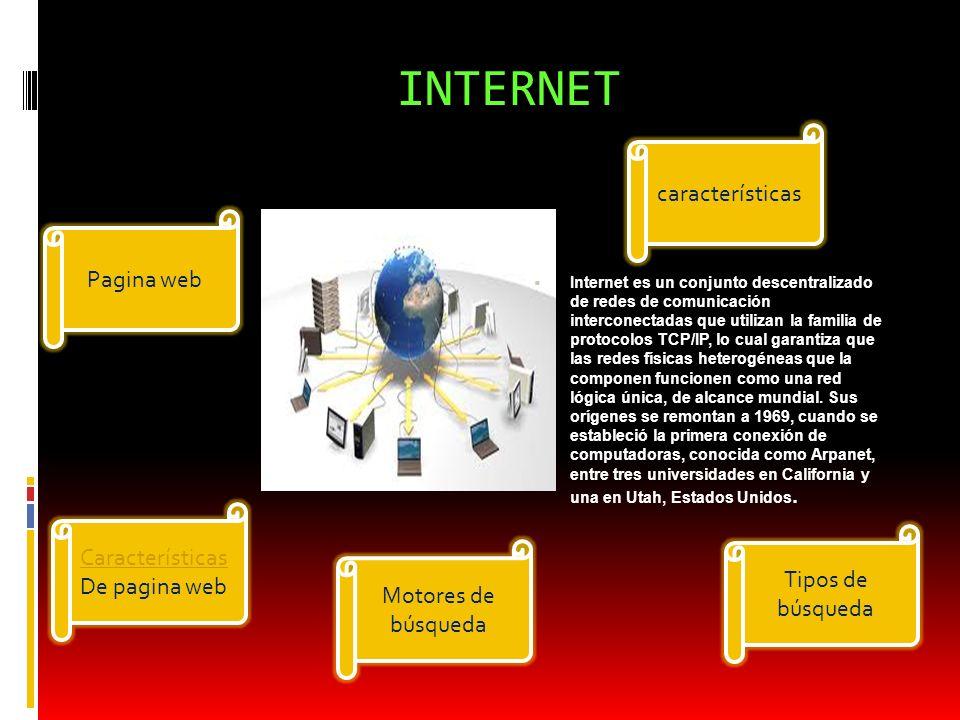 INTERNET Internet es un conjunto descentralizado de redes de comunicación interconectadas que utilizan la familia de protocolos TCP/IP, lo cual garant