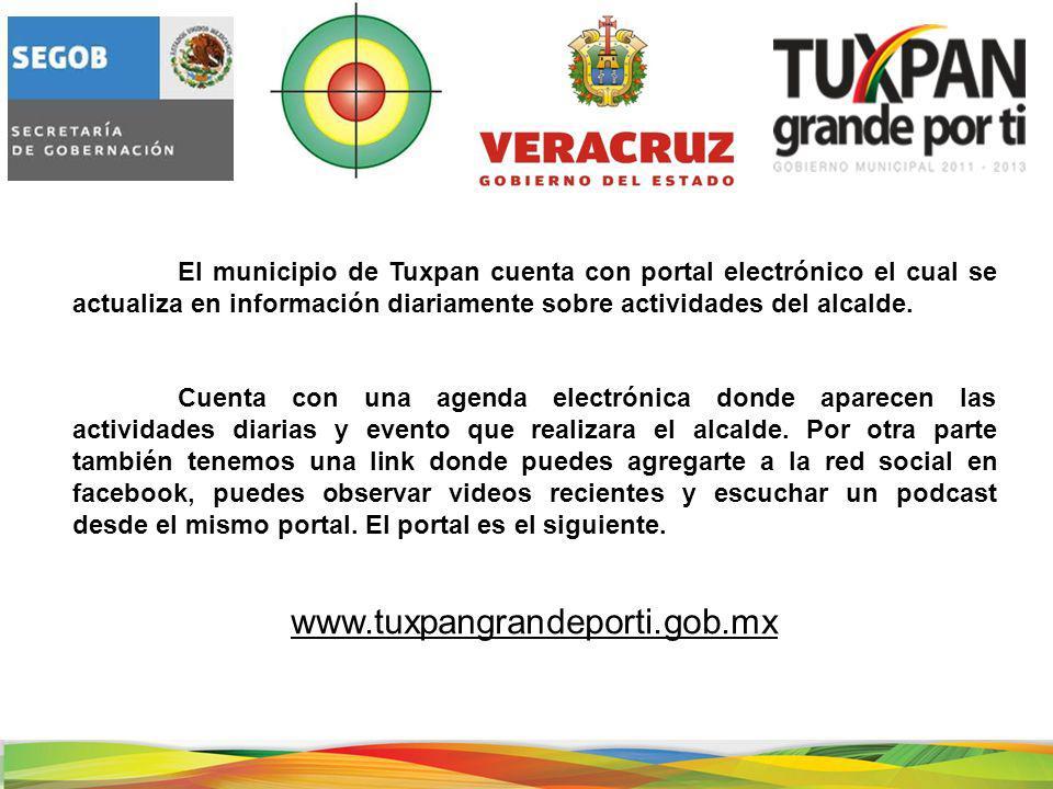 El municipio de Tuxpan cuenta con portal electrónico el cual se actualiza en información diariamente sobre actividades del alcalde.