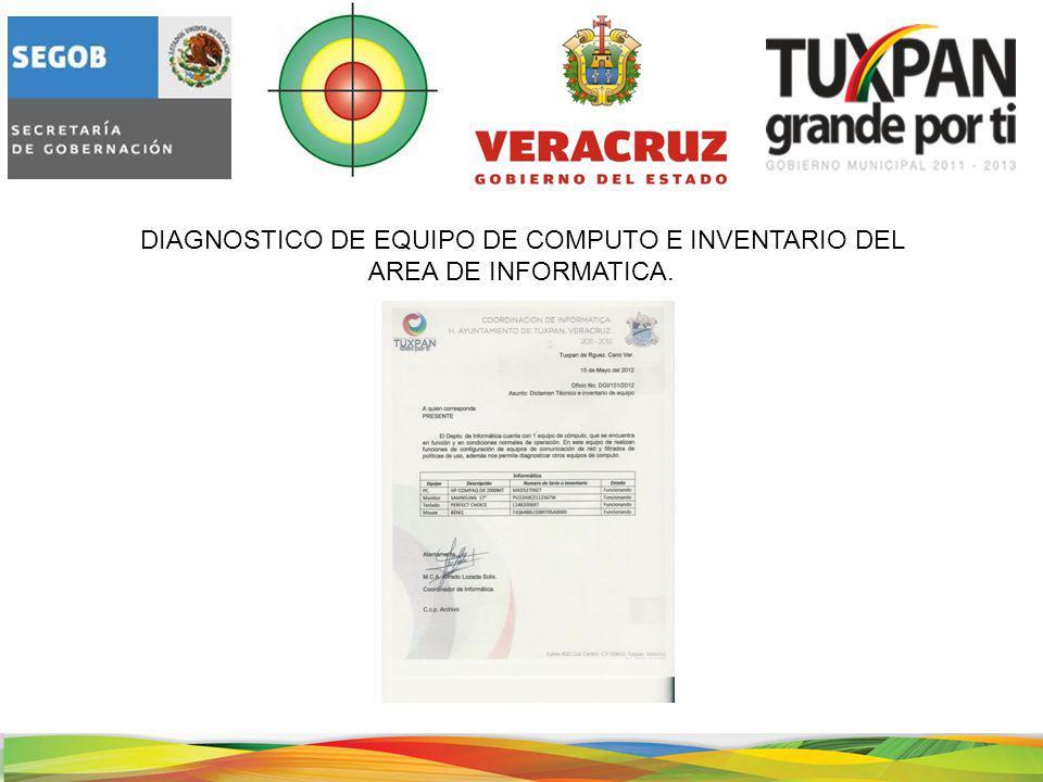 DIAGNOSTICO DE EQUIPO DE COMPUTO E INVENTARIO DEL AREA DE INFORMATICA.