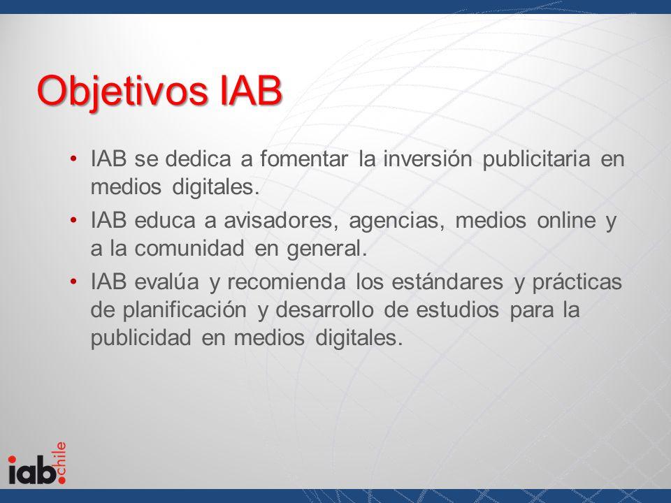 IAB se dedica a fomentar la inversión publicitaria en medios digitales. IAB educa a avisadores, agencias, medios online y a la comunidad en general. I