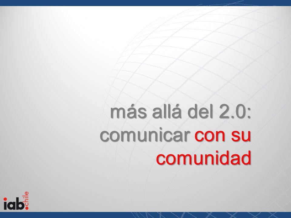 más allá del 2.0: comunicar con su comunidad
