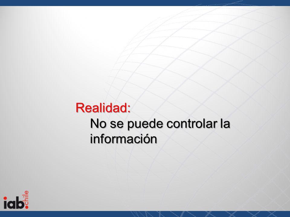Realidad: No se puede controlar la información