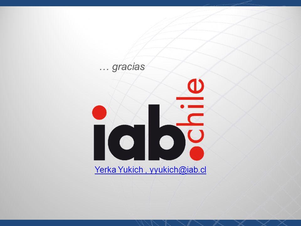 Yerka Yukich, yyukich@iab.cl … gracias